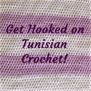 Class - Get Hooked on Tunisian Crochet