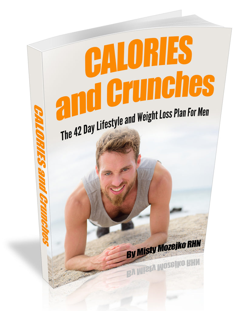 MEN's Calories and Crunches 42 Day Meal Plan