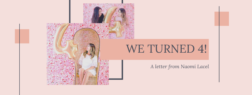 We Are Four! A letter from Naomi Lacel