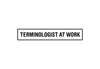 Terminologist At Work / Wide / Decal - Freelancer at Work
