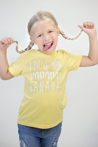 I Drive Mom Bananas, B-A-N-A-N-A-S kids graphic tee
