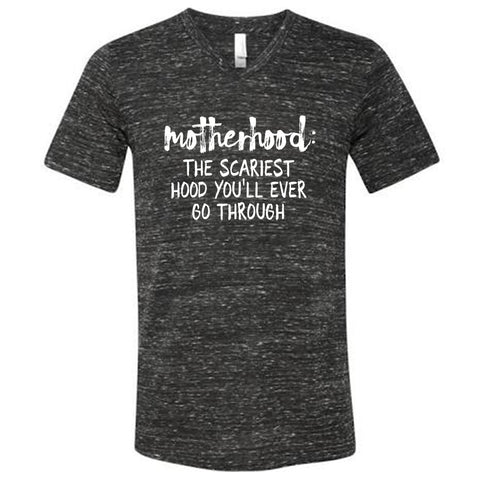 Motherhood: The Scariest Hood You'll Ever Go Through - short sleeve tee