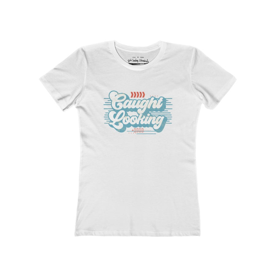 Womens caught looking T-shirt