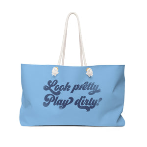 Look pretty, Play dirty Weekender Bag