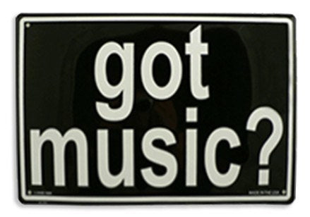 Wall Decorations - Got Music? Sign