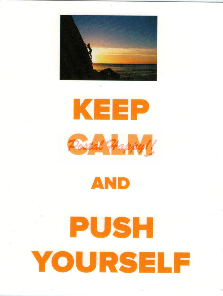 """Keep Calm & Push Yourself"" Postcard"