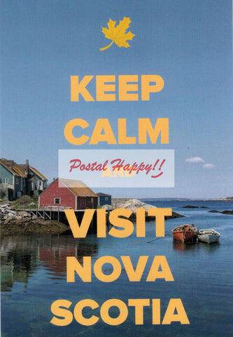 """Keep Calm and Visit Nova Scotia"" Postcard"
