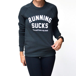 Sarah Marie Running Sucks Sweatshirt