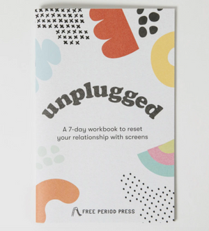 Unplugged: A Digital Detox Workbook