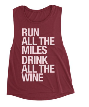 Sarah Marie Run All The Miles Drink All The Wine Muscle Tank