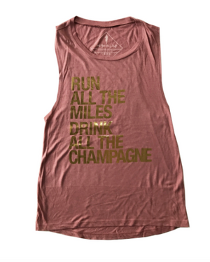 Sarah Marie Run All The Miles Drink All The Champagne Muscle Tank