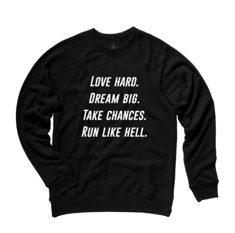 Sarah Marie Run Like Hell Sweatshirt
