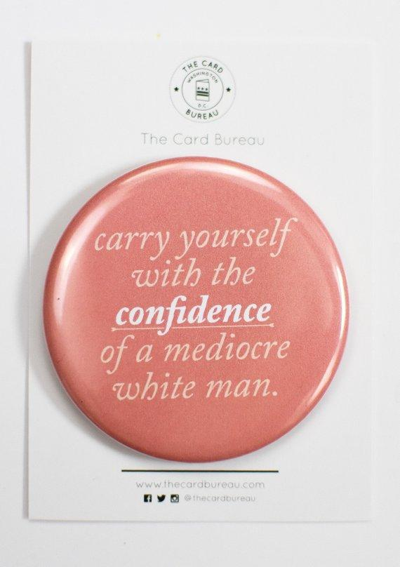 The Card Bureau Mediocre White Man Button