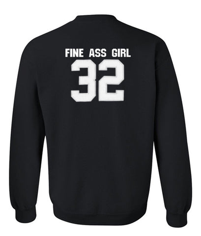 fine as girl sweatshirt back