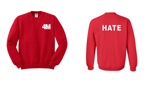 4 Minute Hate Sweatshirt Two Side