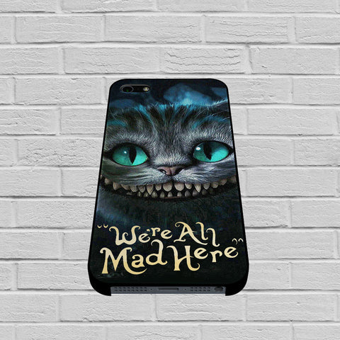Alice In Wonderland Were All Mad Here case of iPhone case,Samsung Galaxy