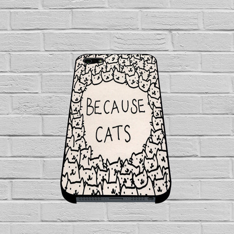 Because Cats case3 of iPhone case,Samsung Galaxy