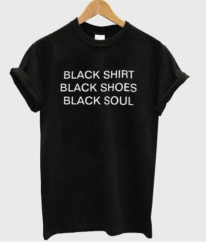Black Shirt black shoes black sole shirt