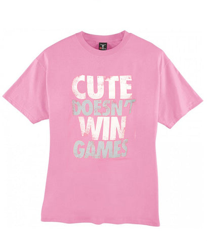 Cute Doesn't Win Games tshirt