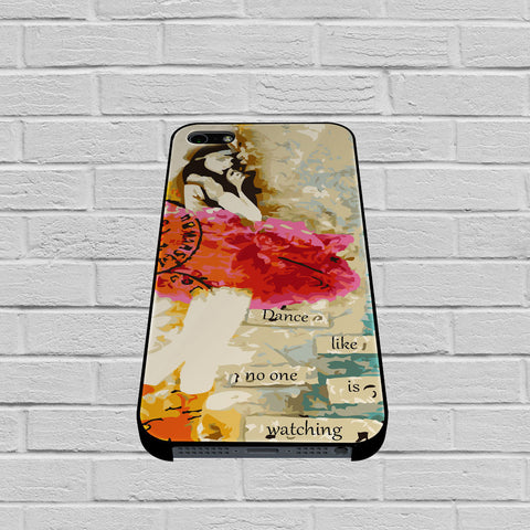 Dance Like No One Is Watching Altered Art Collage Ballerina case iPhone case,Samsung Galaxy
