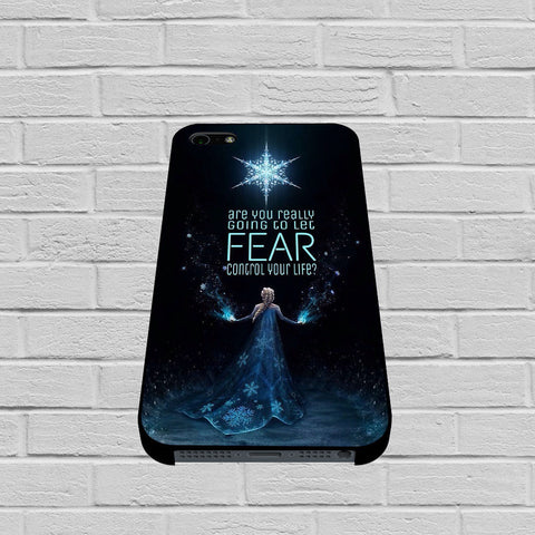 Disney Frozen Fear Quote case of iPhone case,Samsung Galaxy