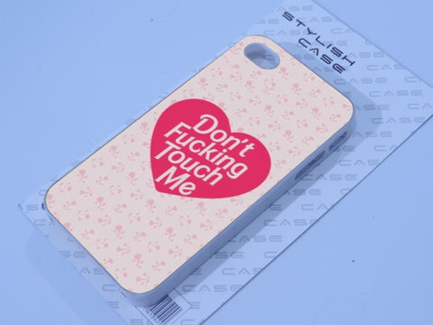 Don't Fucking Touch Me Phone case iPhone case Samsung Galaxy Case