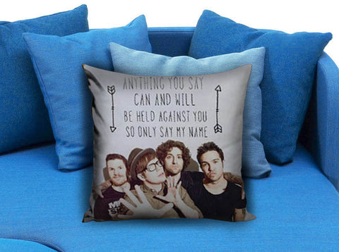 Fall Out Boys Quote Pillow case