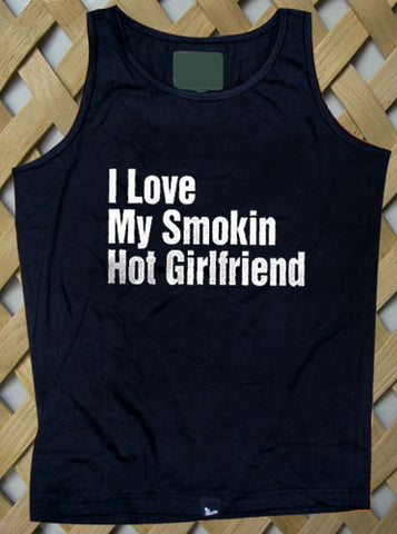 I Love My Smokin Hot Girlfriend Tank top