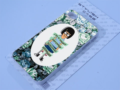 Im a smart strong sensitive women case tina belcher Phone case iPhone case Samsung Galaxy Case