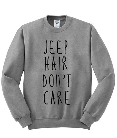 Jeep Hair Don't Care Sweatshirt