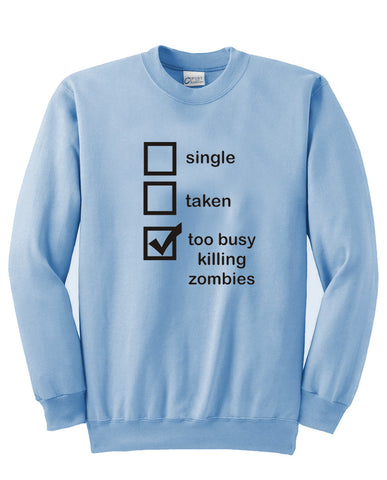 Killing Zombies Sweatshirt