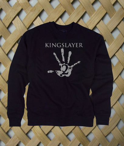 Kingslayer sweatshirt