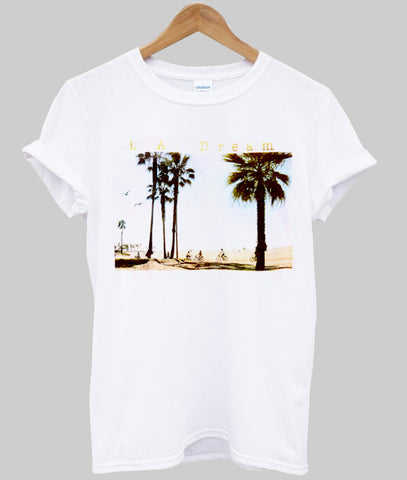 La dream T shirt