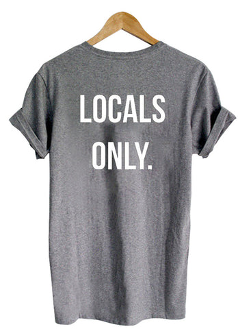 Locals only tshirt back tshirt