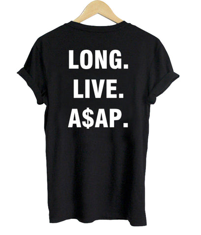 Long live a$ap T shirt