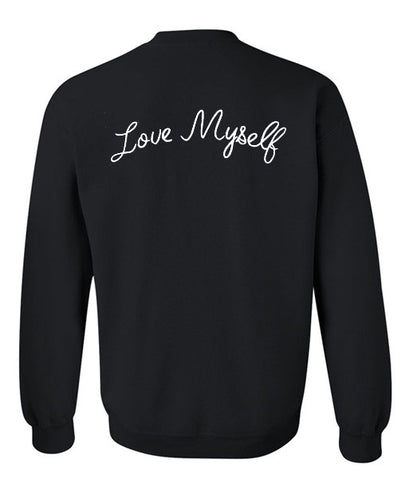 Love Myself sweatshirt