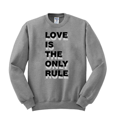 Love is the only rule switer
