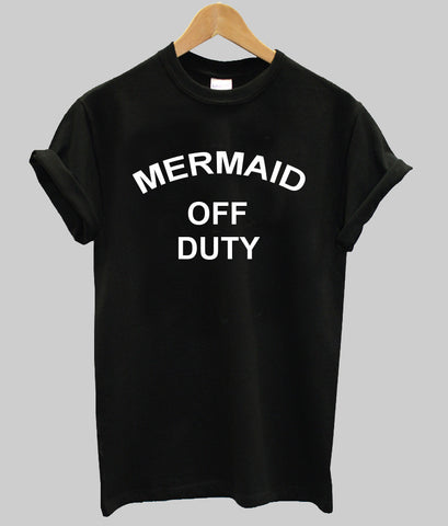 MARMAID OFF DUTY T shirt