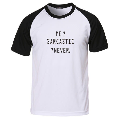 Me Sarcastic Never ring tshirt