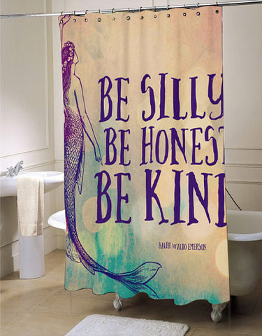 Mermaid Shower Curtain Be Silly Be Honest Be Kind Shower Curtain