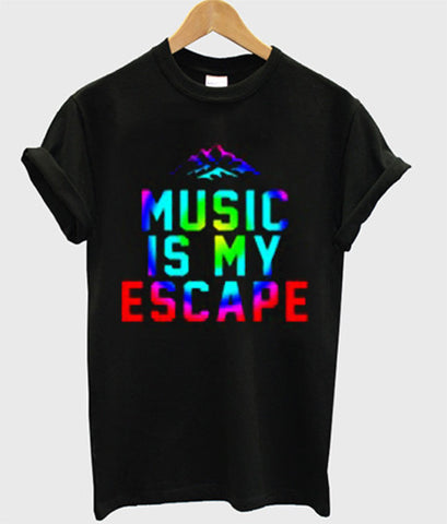 Music is my escape T shirt