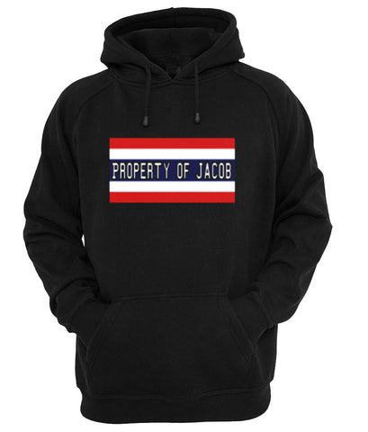 Property of jacob hoodie
