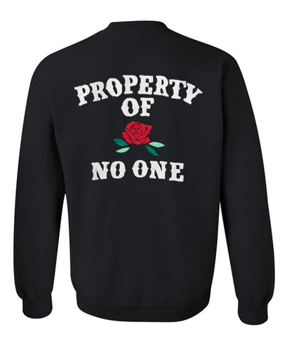 Property of no one sweatshirt back
