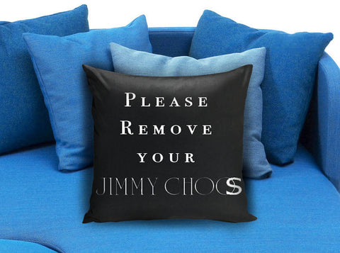 Remove your jimmy choo Black Pillow Case