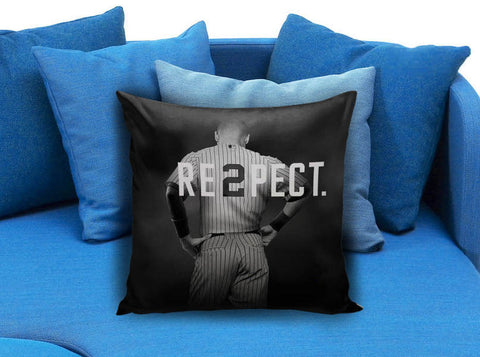 Respect Derek Jeter Pillow case