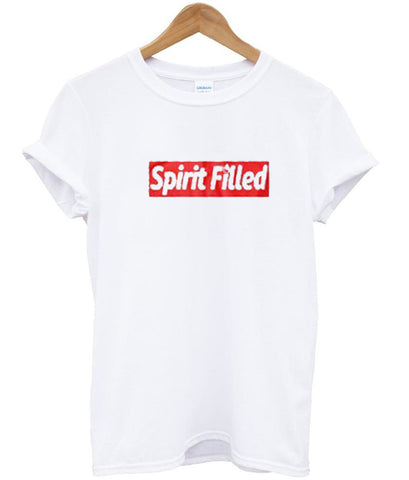 Spirit Filled T Shirt