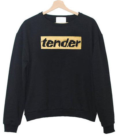 Tender Sweatshirt