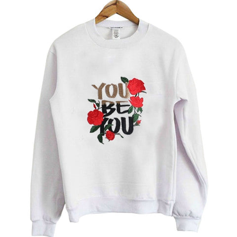 You Be You Flower Sweatshirt
