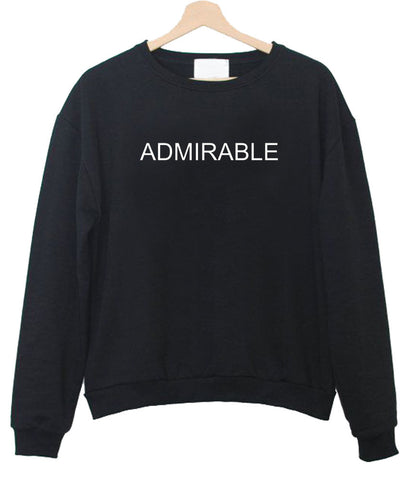 admirable sweatshirt