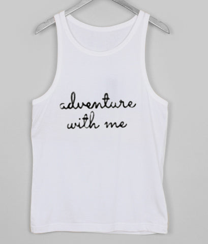 adventure with me tank top